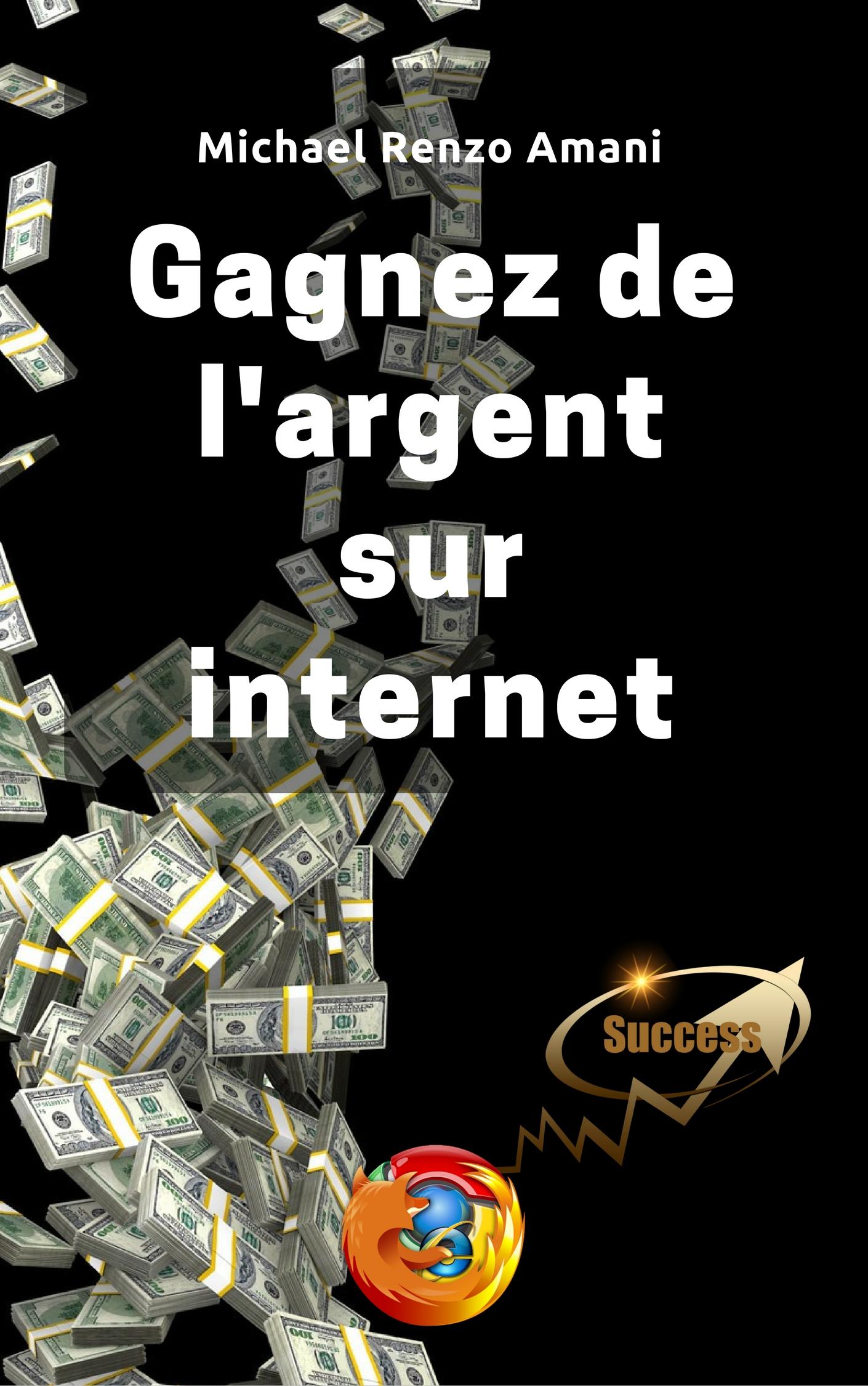 Gagnez de l'argent sur internet