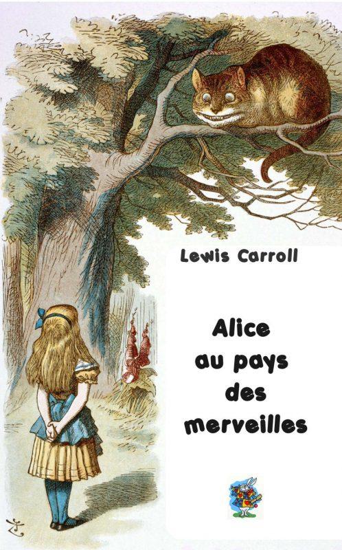 Alice au pays des merveilles : illustré